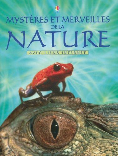 Merveilles et mystères de la nature