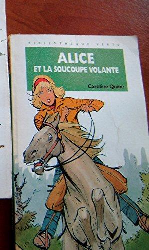 Alice et la soucoupe volante
