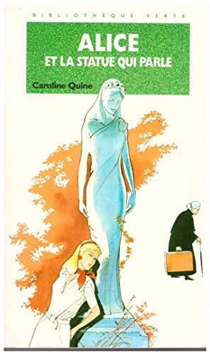 Alice et la statue qui parle