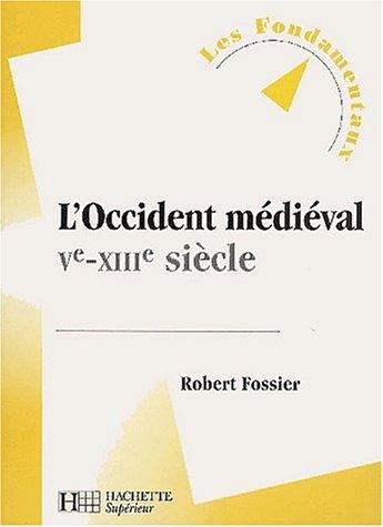 Occident médiéval, Ve-XIIIe siècle (L')