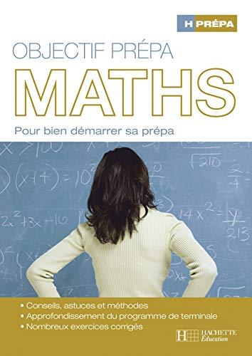 Objectif prépa Maths
