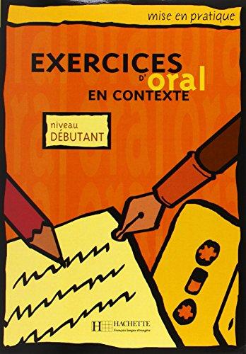 Exercices d'oral en contexte, niveau débutant