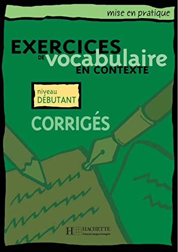 Exercices de vocabulaire en contexte, corrigés