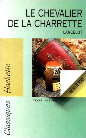 Chevalier de la charrette, Lancelot (Le)