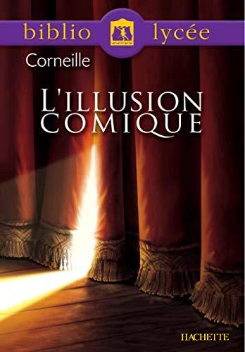Illusion comique. (L') Corneille