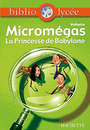 Micromégas ; La princesse de Babylone