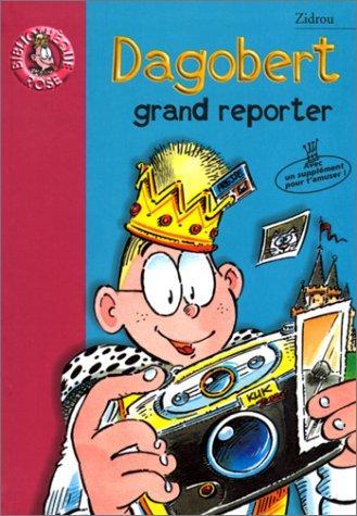 Dagobert grand reporter