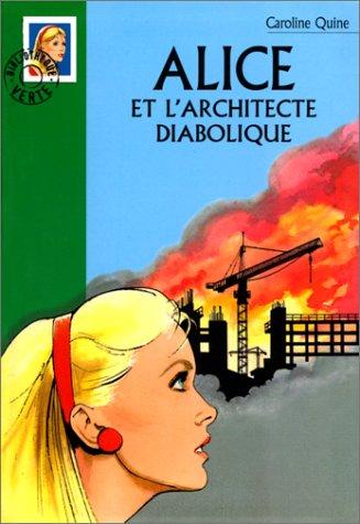 Alice et l'architecte diabolique