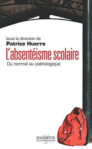 L'ABSENTEISME SCOLAIRE