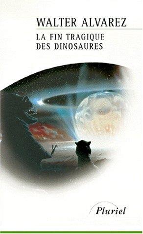 fin tragique des dinosaures (La)