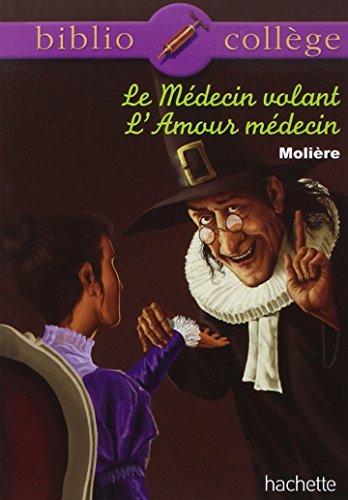 Médecin volant (Le); Amour médecin (l')