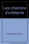 chemins d'Orbitanie (Les)