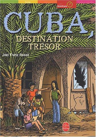 Cuba, destination trésor