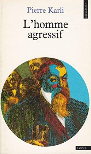 Homme agressif (L')