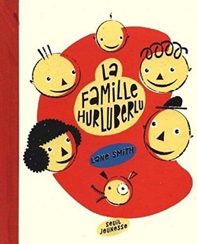 famille Hurluberlu (La)