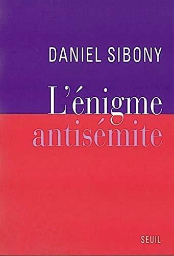 énigme antisémite (L')