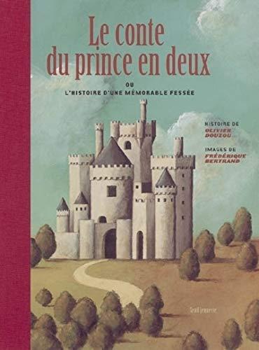 Conte du prince en deux (Le)