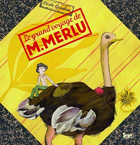Le grand voyage de M. Merlu