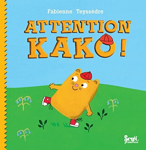 Attention Kako !