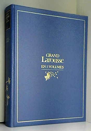 Grand Larousse en 5 volumes