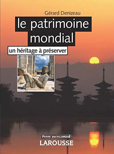 patrimoine mondial (Le)