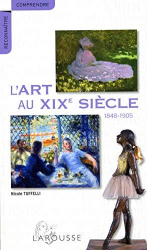 Art au XIXe siècle (L')