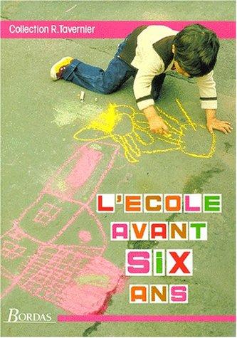 Ecole avant six ans (L')
