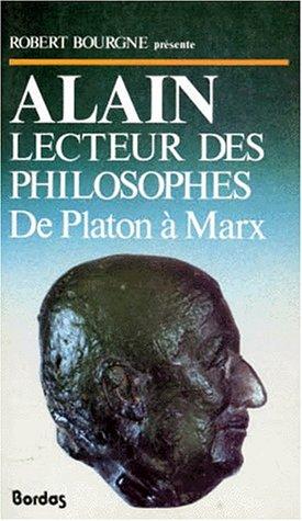 Alain lecteur des philosophes, de Platon à Marx
