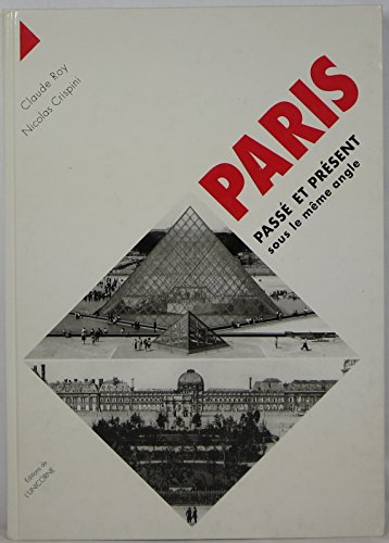 Paris passé et présent sous le même angle