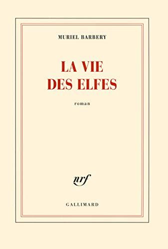 La vie des elfes
