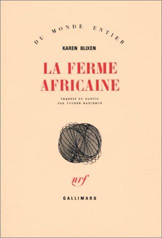 Ferme africaine (La)