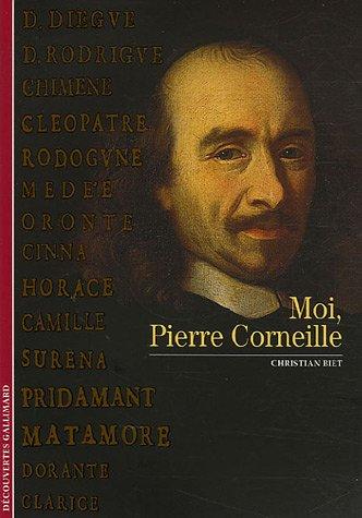 Moi, Pierre Corneille