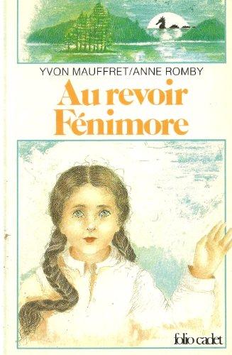 Au revoir, Fénimore
