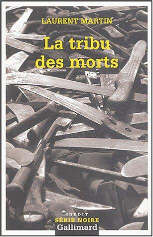 tribu des morts (La)
