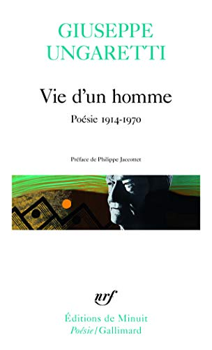Vie d'un homme, Poésie 1914 - 1970