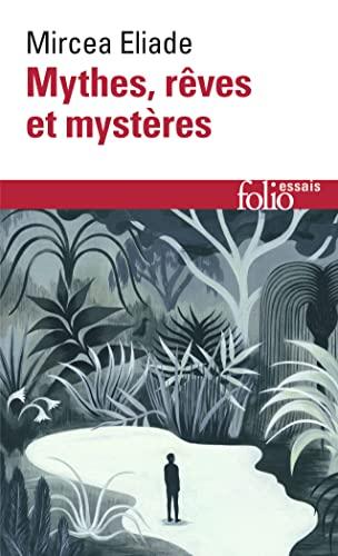 Mythes, rêves et mystères