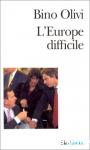 L'Europe difficile