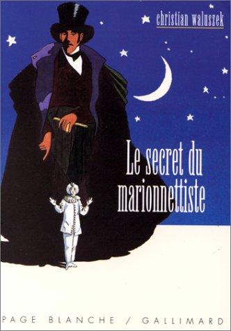 Secret du marionnettiste (Le)