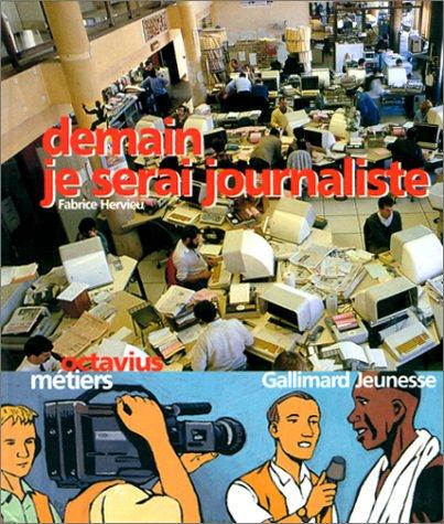 Demain je serai journaliste