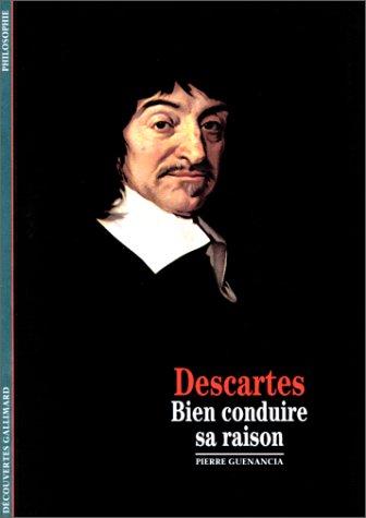 Descartes bien conduire sa raison