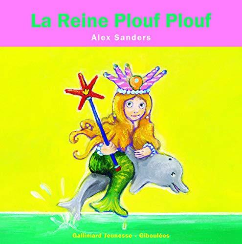 La reine Ploufplouf