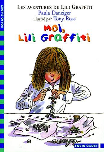 Moi, Lili Graffiti