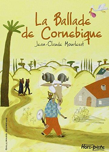 Ballade de Cornebique (La)