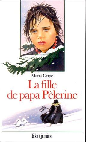 Fille de papa Pèlerine (La)