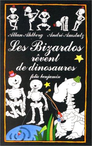 bizardos rêvent de dinosaures (Les)