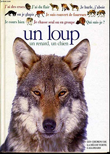 Un loup, un chien, un renard