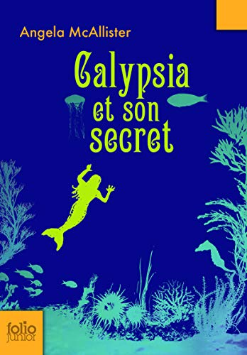 Calypsia et son secret