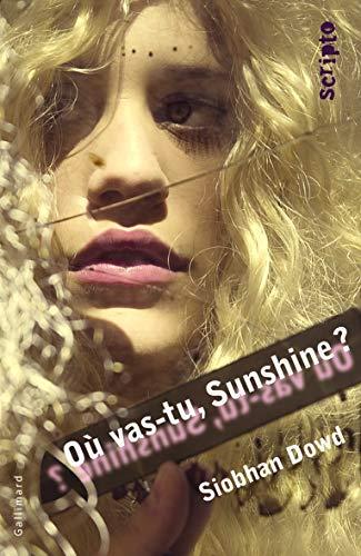 Ou vas-tu, Sunshine ?