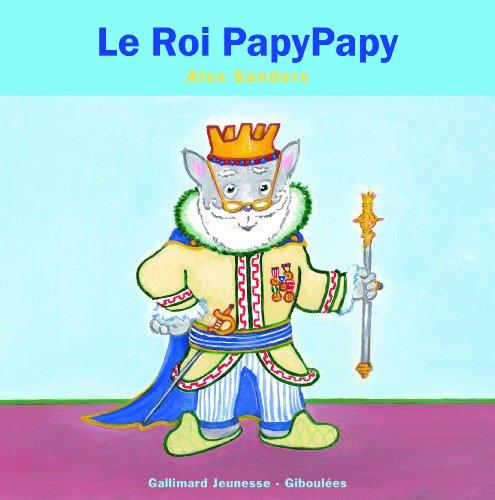Roi PapyPapy (Le)