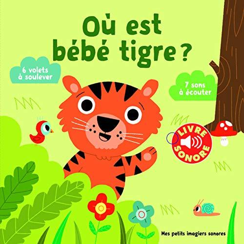 Où est bébé tigre ?